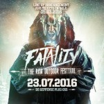 Fatality – The Raw Outdoor Festival!