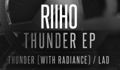 riiho thunder ep lad radiance anarchy dirty workz