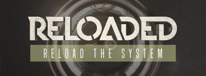 reload the system reloaded