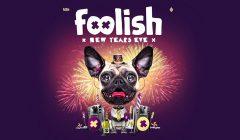 foolish new years eve 2017