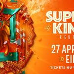 Supersized Kingsday onthult de volledige line-up van 2018