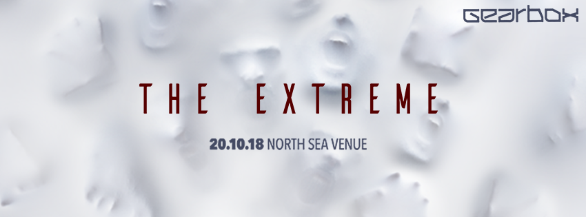 Gearbox presents Album Release Event The Extreme